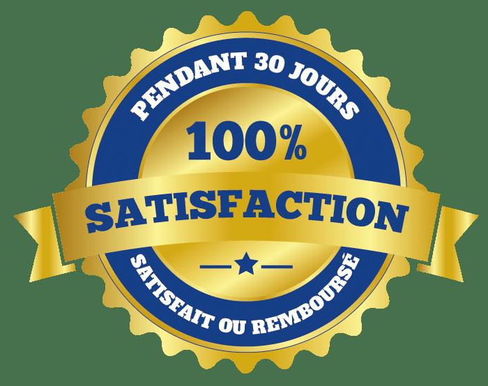 100% satisfaction pendant 30 jours ou remboursé